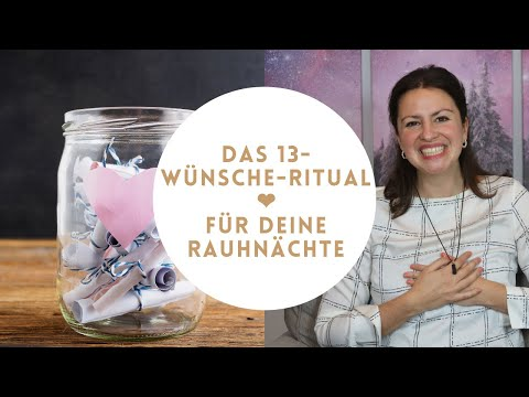 Rauhnächte 13 Wünsche Ritual Anleitung - Für deine Rauhnächte 2020/21