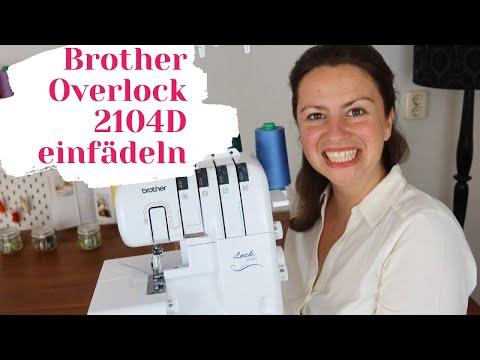 Brother Overlock einfädeln 2104D ❤️ Schritt für Schritt (Werde ein Einfädelfuchs)