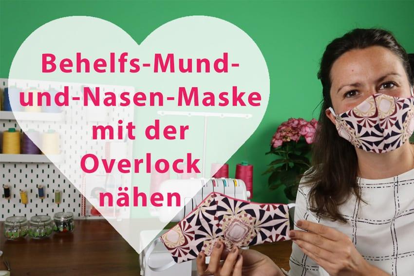 Behelfs-Mund-und-Nasen-Maske selber nähen mit der Overlock
